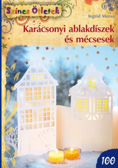 Ingrid Moras - Karácsonyi ablakdíszek és mécsesek
