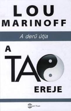 A TAO EREJE - A DERŰ ÚTJA