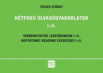Tegezes György - Hétfokú olvasógyakorlatok I-II