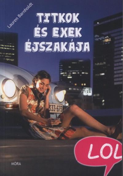 Lauren Barnholdt - Titkok és exek éjszakája