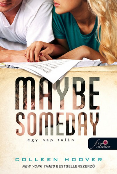 Colleen Hoover - Maybe Someday - Egy nap talán - puha kötés