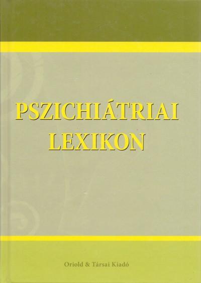 Ozsváth Károly  (Szerk.) - Pszichiátriai lexikon
