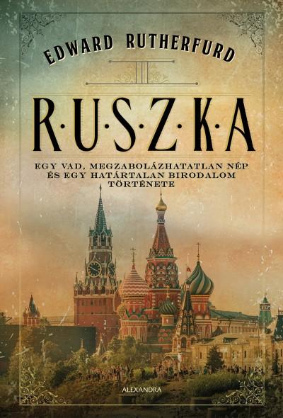 Edward Rutherfurd - Ruszka