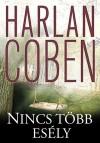 Harlan Coben - Nincs t�bb es�ly