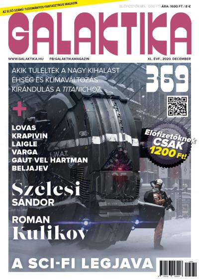 Németh Attila  (Szerk.) - Galaktika Magazin 369. szám - 2020. december