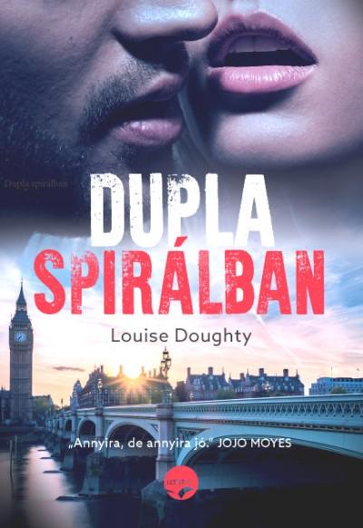 Louise Doughty - Dupla spirálban