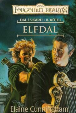 CUNNINGHAM, ELAINE - ELFDAL - DAL ÉS KARD II. - FORGOTTEN REALMS -