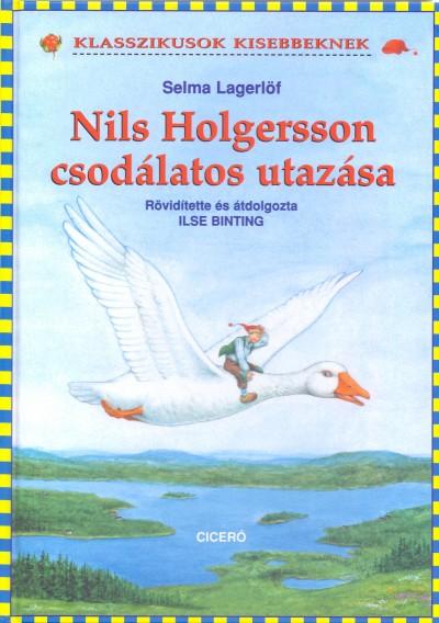 Selma Lagerlöf - Nils Holgersson csodálatos utazása