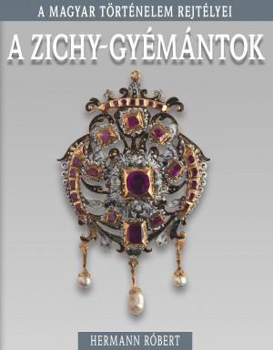 Hermann R�bert - A Zichy-gy�m�ntok