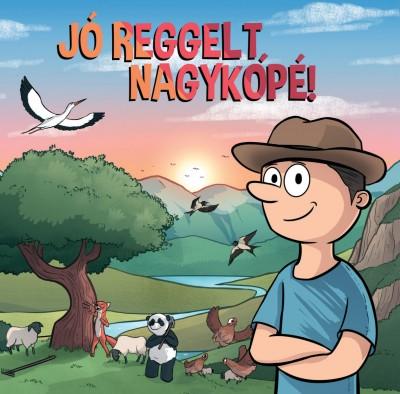 Nemes Ákos - Jó reggelt Nagykópé! - CD