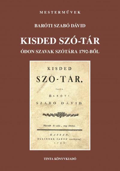 Baróti Szabó Dávid - Kisded szó-tár