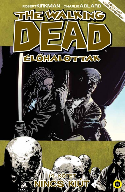 Robert Kirkman - The Walking Dead - Élőhalottak 14.