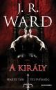J. R. Ward - A király