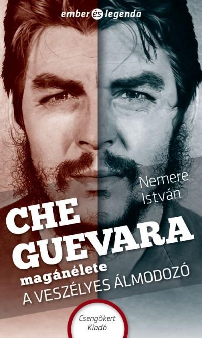 Nemere István - Che Guevara magánélete