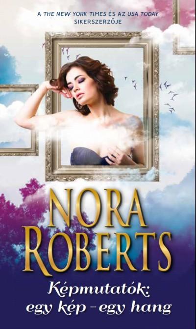Nora Roberts - Képmutatók: egy kép - egy hang