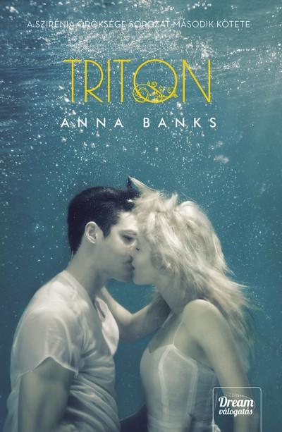 Anna Banks - Triton - Puha kötés