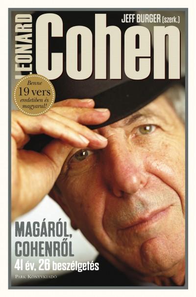 Jeff Burger  (Szerk.) - Leonard Cohen - Magáról, Cohenről