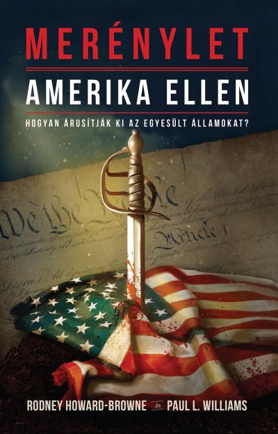 Rodney M. Howard-Browne - Paul L. Williams - Merénylet Amerika ellen