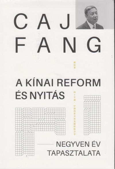 Caj Fang - A kínai reform és nyitás