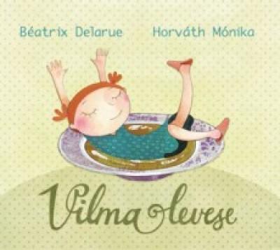 Béatrix Delarue - Vilma levese