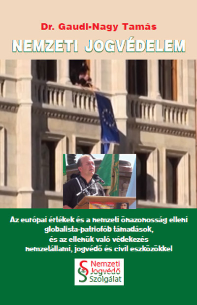 Dr. Gaudi-Nagy Tamás - Nemzeti jogvédelem