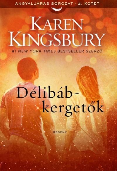 Karen Kingsbury - Délibáb-kergetők