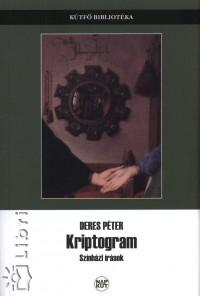 KRIPTOGRAM - SZINHÁZI IRÁSOK