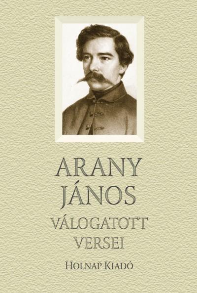 Arany János - Tarján Tamás  (Vál.) - Arany János válogatott versei