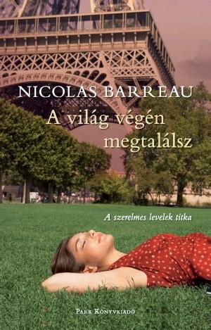 Nicolas Barreau - A vil�g v�g�n megtal�lsz