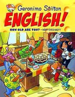 ENGLISH! HOW OLD ARE YOU? - HÁNY ÉVES VAGY?