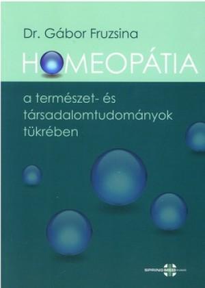 Dr. G�bor Fruzsina - Homeop�tia a term�szet- �s t�rsadalomtudom�nyok t�kr�ben