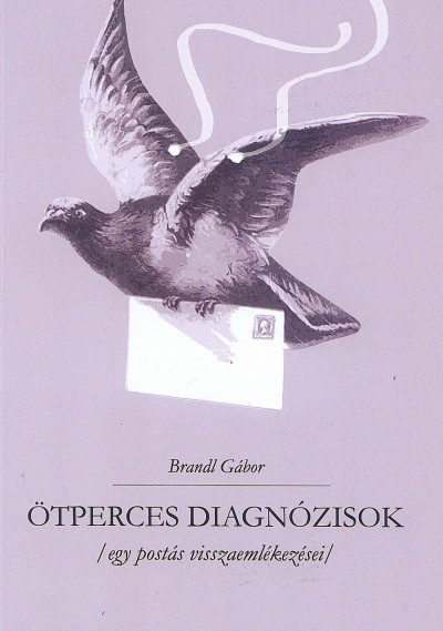 Brandl Gábor - Ötpercek diagnózisok