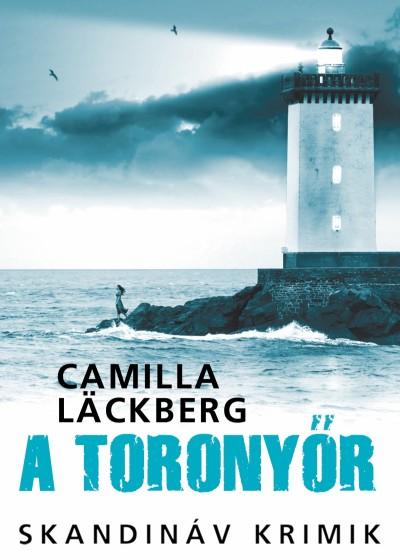 Camilla Läckberg - A toronyőr
