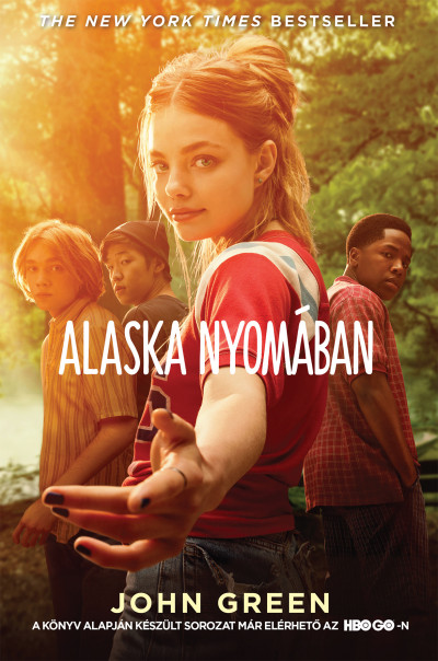 John Green - Alaska nyomában - filmes borítóval