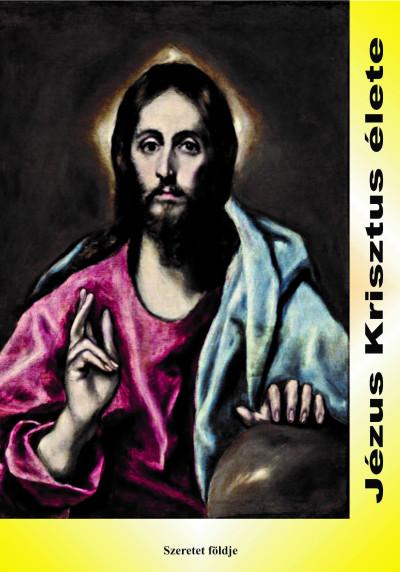 Sipos  Gyula (S) - Jézus Krisztus élete