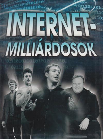 Hercsel Adél - Kömlődi Ferenc - Internet-milliárdosok