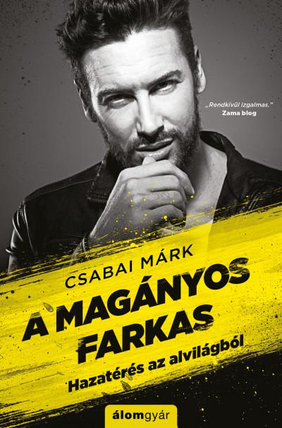 Csabai Márk - A magányos farkas