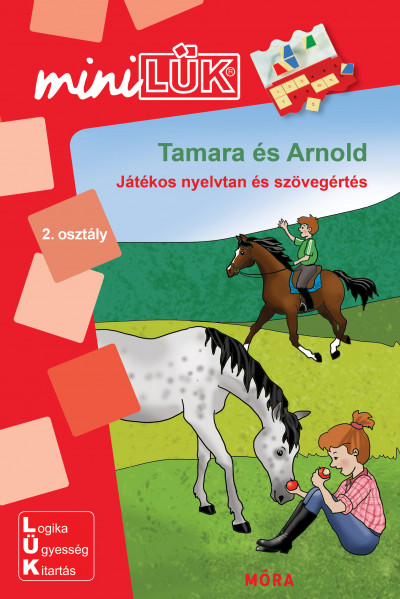Borbély Borbála  (Szerk.) - Tamara és Arnold - Játékos nyelvtan és szövegértés