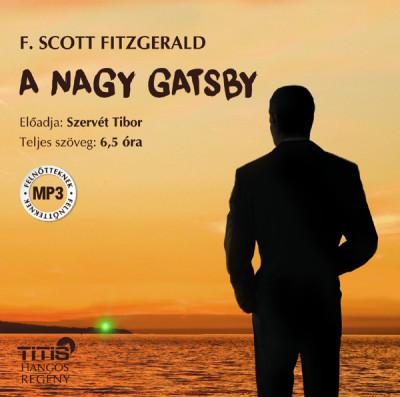 Francis Scott Fitzgerald - Szervét Tibor - A nagy Gatsby - hangoskönyv