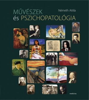 N�meth Attila - M�v�szek �s pszichopatol�gia
