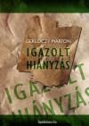 Gerl�czy M�rton - Igazolt hi�nyz�s