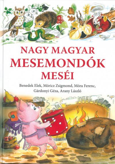 - Nagy magyar mesemondók meséi