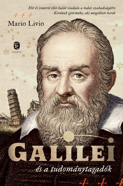 Mario Livio - Galilei és a tudománytagadók