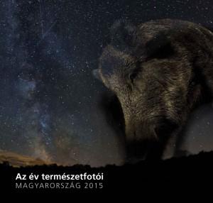 - Az �v term�szetfot�i - Magyarorsz�g 2015