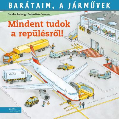 Sandra Ladwig - Mindent tudok a repülésről!