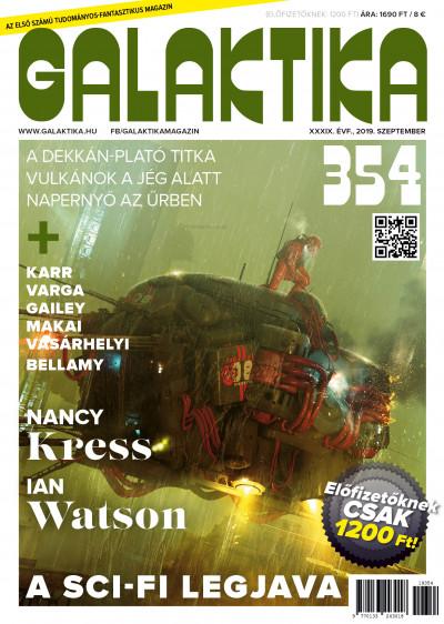 Németh Attila  (Szerk.) - Galaktika Magazin 354. szám - 2019. szeptember