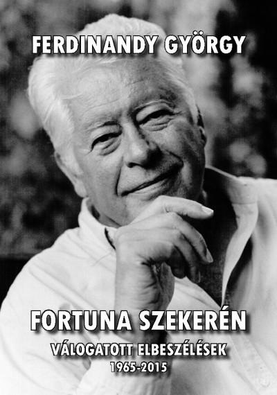 Ferdinandy György - Fortuna szekerén