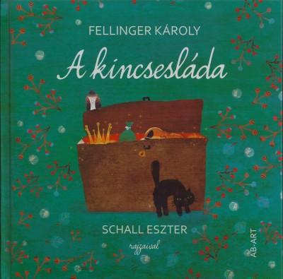 Fellinger Károly - A kincsesláda