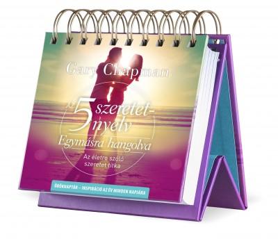 Gary Chapman - Az 5 szeretetnyelv - Egymásra hangolva - az év minden napjára - Öröknaptár