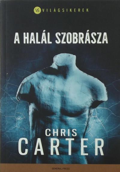 Chris Carter - A halál szobrásza